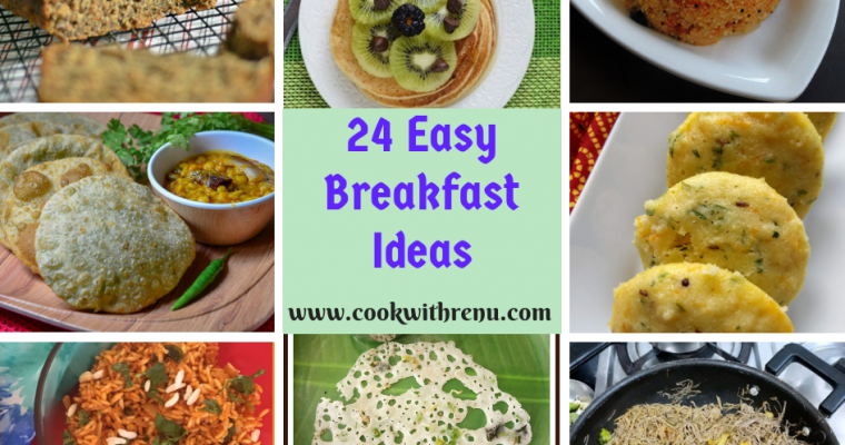 Round up of 24 Easy Breakfast Ideas