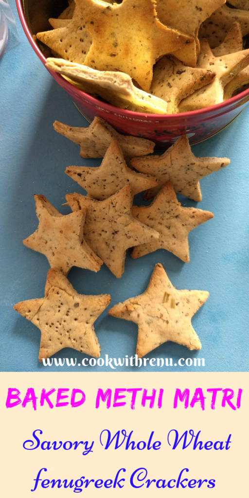 Baked Whole wheat Methi Matri (Fenugreek Crackers)---Baked Whole Wheat Methi Matri or Crackers is a delicious tea time snack as well as a yummy teething food from the Indian Cuisine.