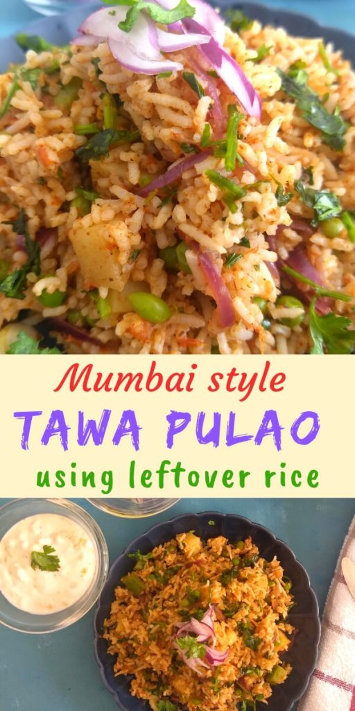 Mumbai Style Tawa Pulao is a flavourful and spicy street food from Mumbai. It is best made with left over rice, with a few vegetables and Pav Bhaji Masala.