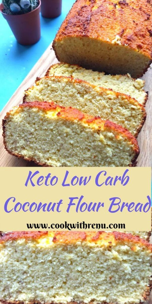 Keto Low Carb Coconut Flour Bread is gluten free bread made using coconut flour. It is naturally low in carbs but high in proteins and fats.