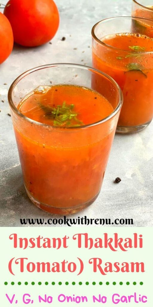 Instant Thakkali Rasam or Instant Tomato Rasam is a quick and instant version of Rasam which does not need any rasam powder, dal and is onion and garlic free.