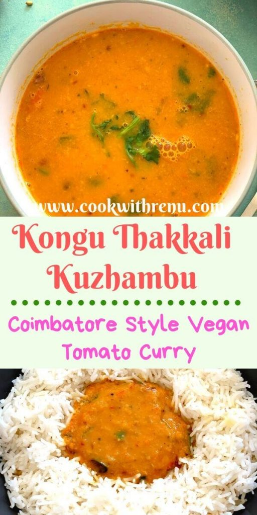 Kongu Thakkali Kuzhambu (Coimbatore Style Vegan Tomato Curry) is a delicious side dish served with idli, dosa, uttapam, rice in the Kongunad region of Coimbatore, Tamilnadu.