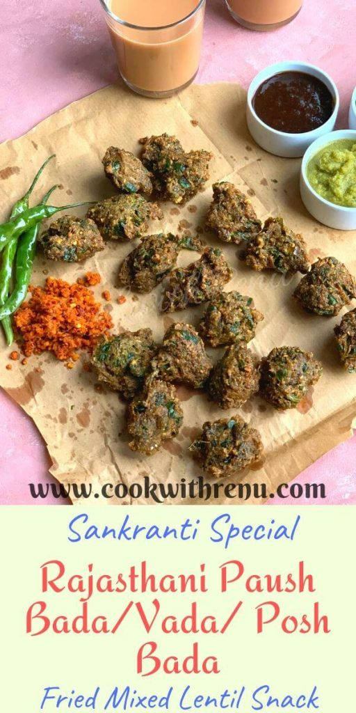 Rajasthani Paush Bada are delicious and crunchy snacks made during winters or the Hindu Paush Month, using different lentils, spinach and a few spices.  They are completely gluten free and vegan snacks.