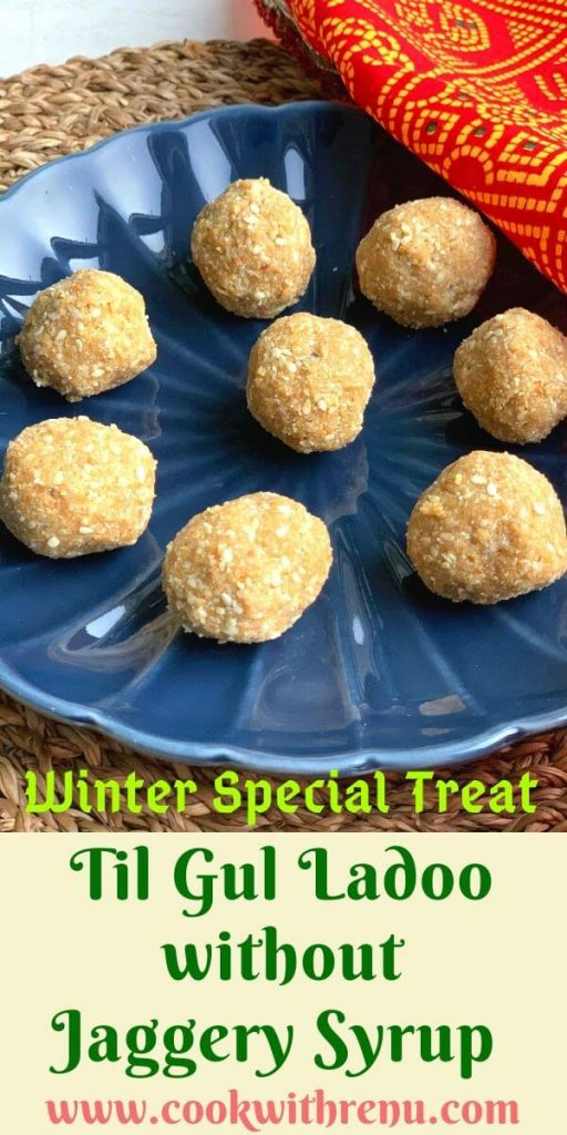 Til Gul Ladoo without Jaggery Syrup (Sesame Seeds and Jaggery) is an easy and quick guilt free snack to make this Makar Sankranti.