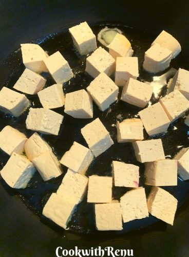 Shallow Frying Tofu pieces in oil (For non vegans it can be butter or ghee too)
