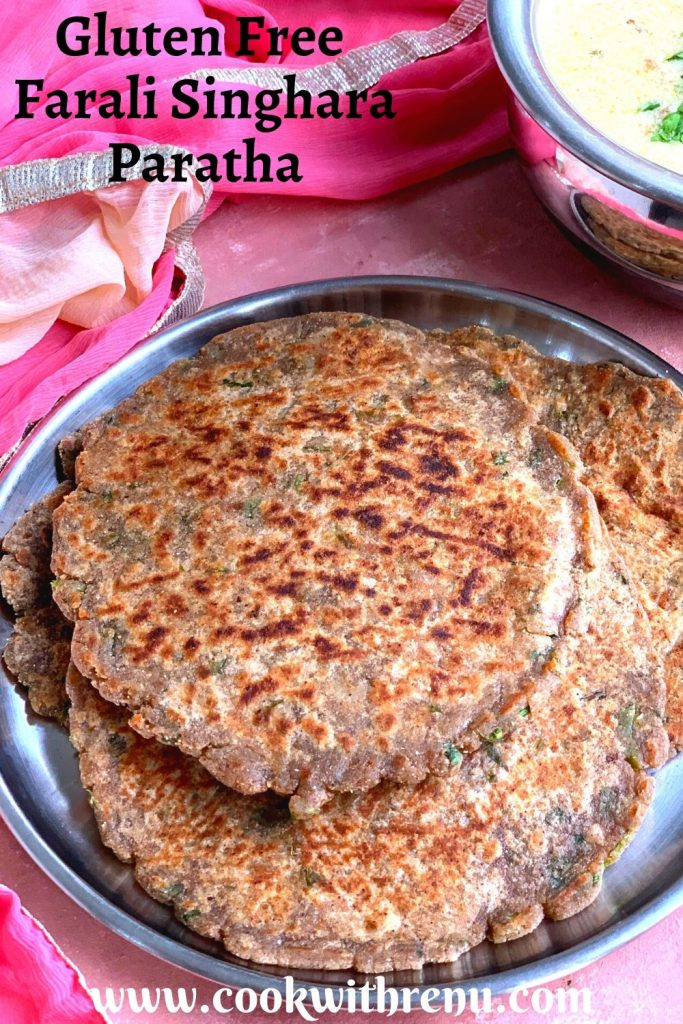 Farali Singhara Paratha is a gluten free flatbread made without any leavening agents and is generally consumed during fasting/vrat. These parathas are a delicious alternative to regular wheat parathas.