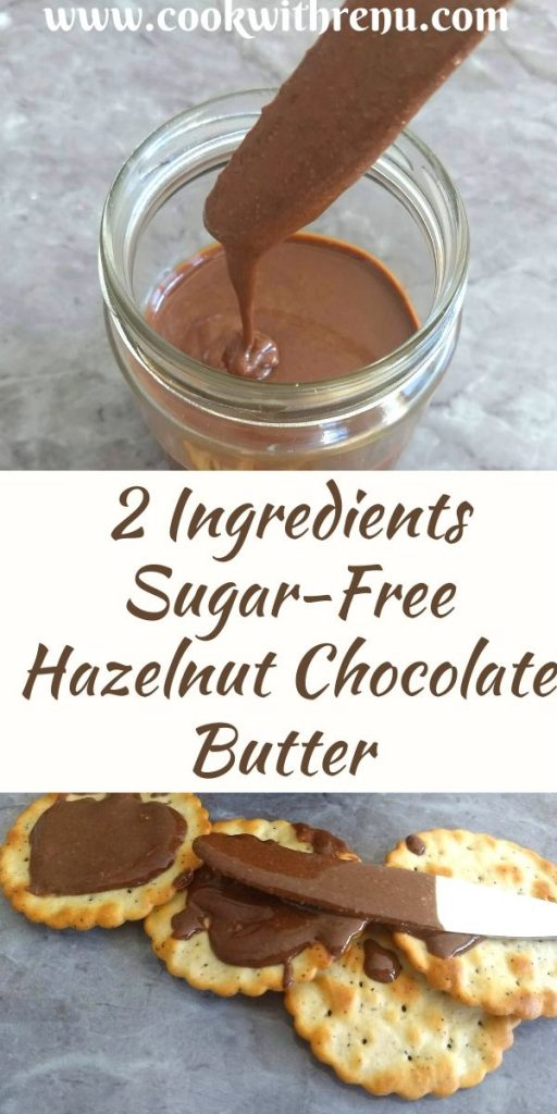 Sugar-free Hazelnut Chocolate butter is a delicious chocolaty 2 ingredient spread/butter, perfect for your breads and crackers.