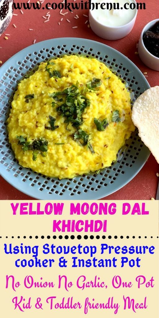 Yellow Moong Dal Khichdi is a protein-rich, one-pot nutritious filling and comforting meal for adults, kids, and babies.