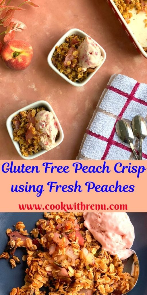 Gluten Free Peach crisp is a delicious and a quick 30 minute dessert or a breakfast recipe which uses fresh peaches, oats, seeds, butter and sugar.