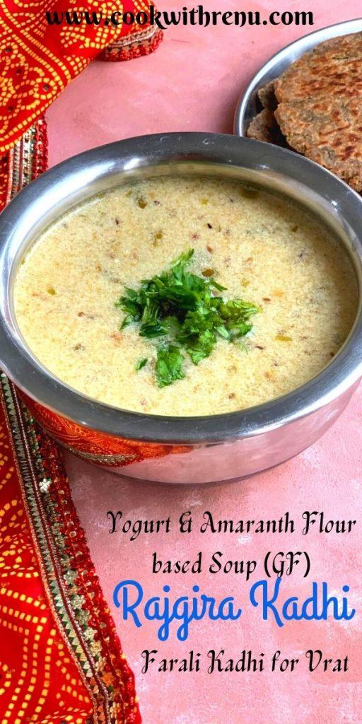 Rajgira Kadhi - Farali Kadhi or Amaranth flour kadhi is a simple, quick, and delicious kadhi/soup made using Rajgira flour and Yogurt/curd