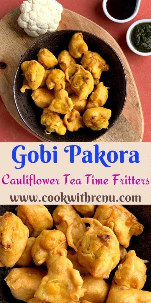 Gobi pakora or Cauliflower pakoda is an irresistible and addictive tea time fritter which are crunchy on the outside, soft inside and perfect as a party appetizer.