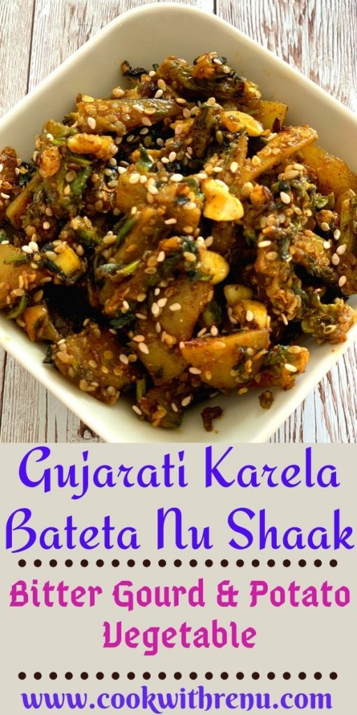 Gujarati Karela Bateta Nu Shaak has a medley of flavours. Slight bitterness from Karela, sweetness from Sugar , and crunch from the cashews.