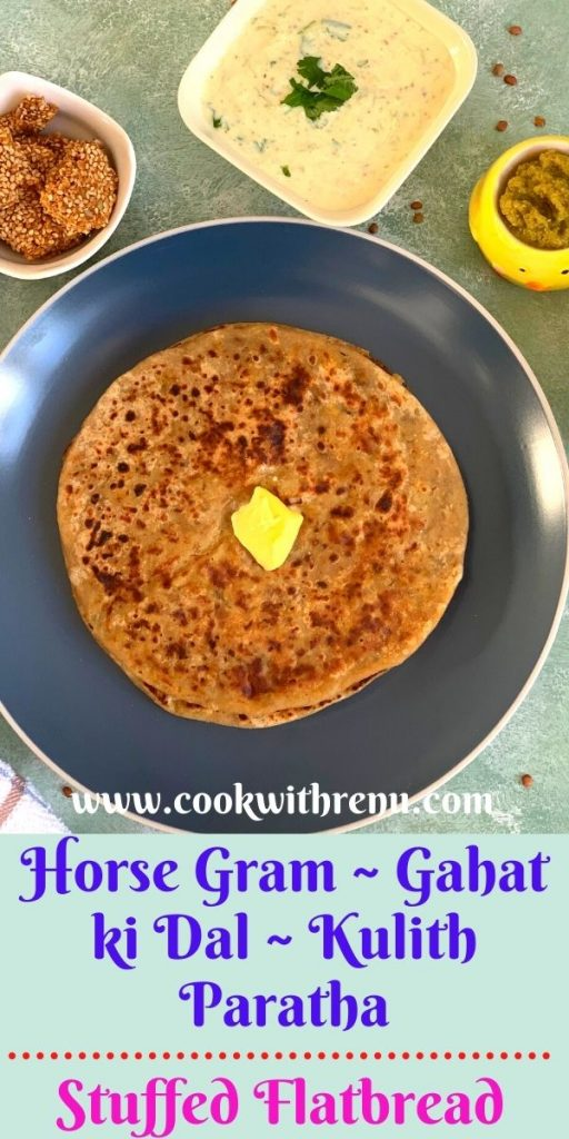 Horse Gram Paratha or Gahat ki Dal or Kulith paratha is a delicious and healthy flatbread stuffed with Horse Gram and shallow fried