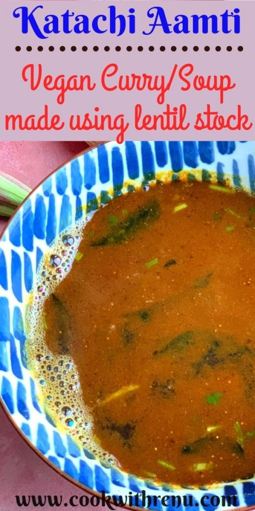 Katachi Amti is a traditional Maharashtrian style thin, spicy, tangy and slightly sweet dal or curry made using the stock of Chana Dal.