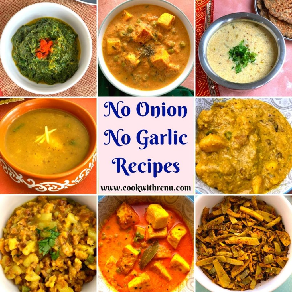 A delicious and a lip-smacking collection of 100+ No Onion No Garlic recipes, from Starters, Snacks to Main Course.