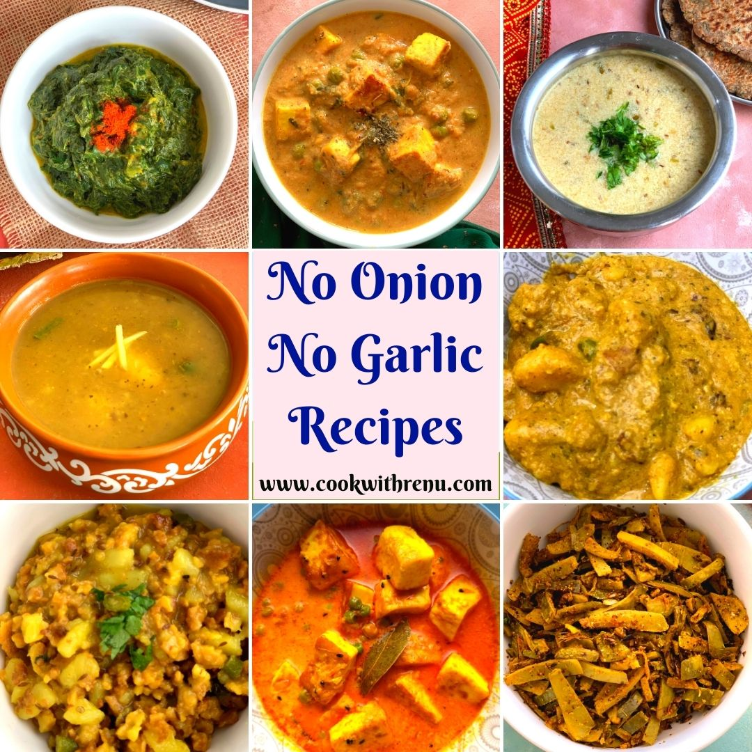 A delicious and lip-smacking collection of 100+ No Onion No Garlic Recipes, from Starters, Snacks to Main Course.