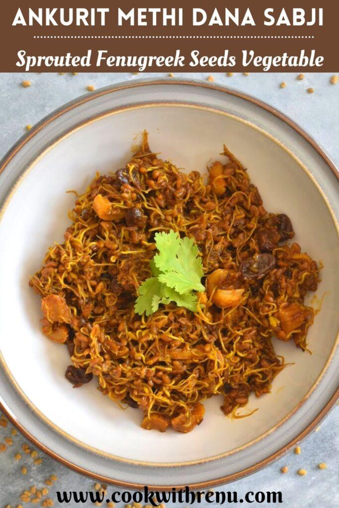 Ankurit Methi Dana Sabji served in a white bowl